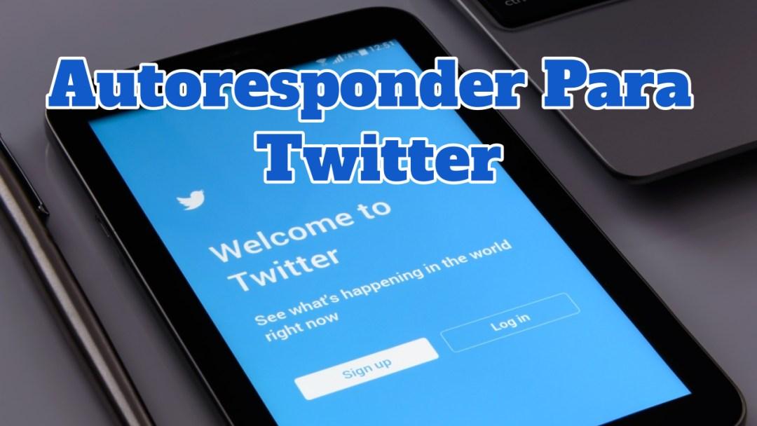 Twitter autoresponder gratis y en español