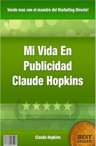 Mi vida en publicidad de Claude Hopkins