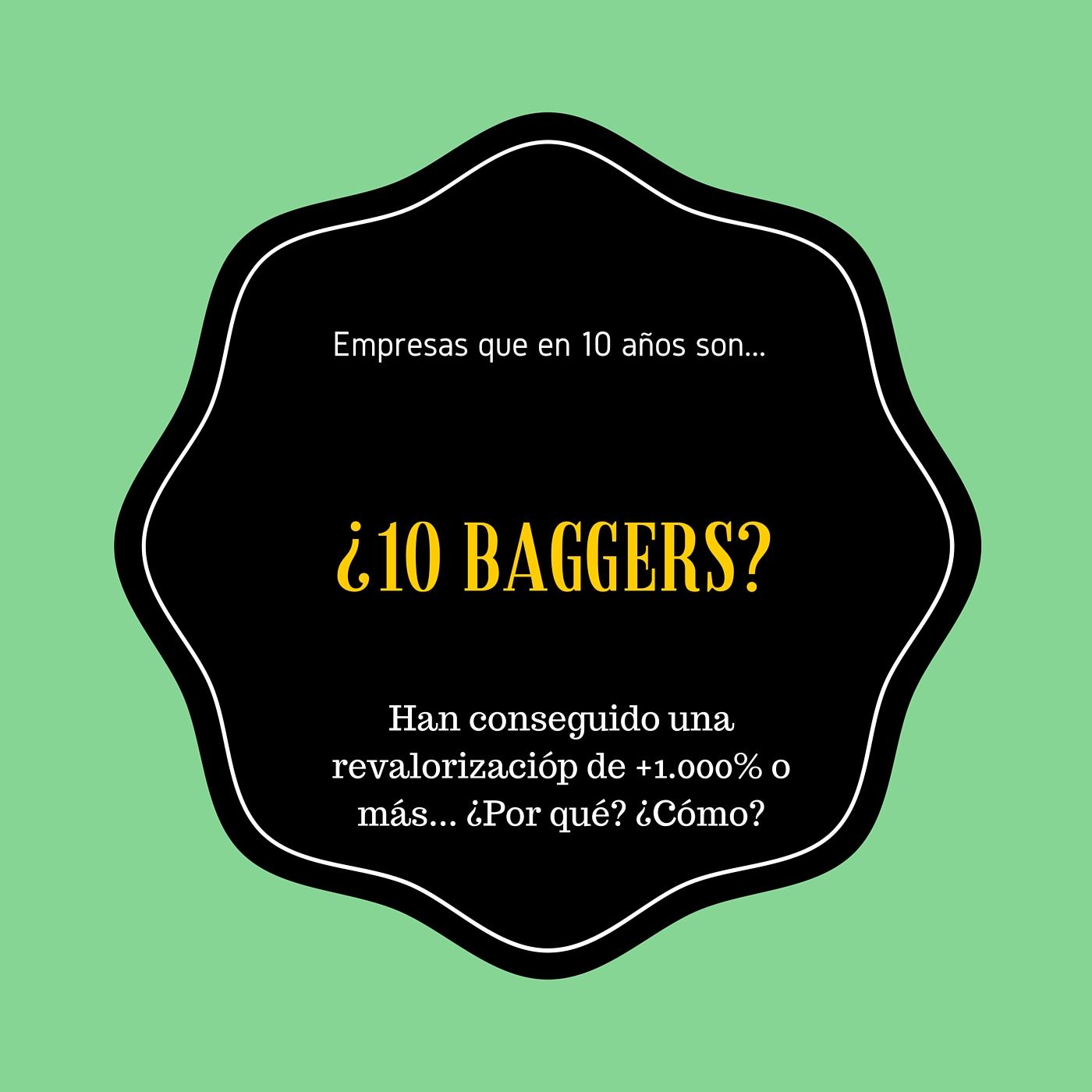 +10 Baggers: Empresas que han multiplicado su precio x10 o más