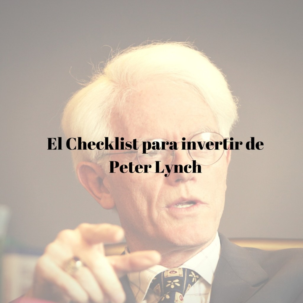 El Checklist para invertir de Peter Lynch