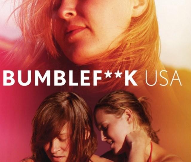 Bumblefckusa Lesbian Movie
