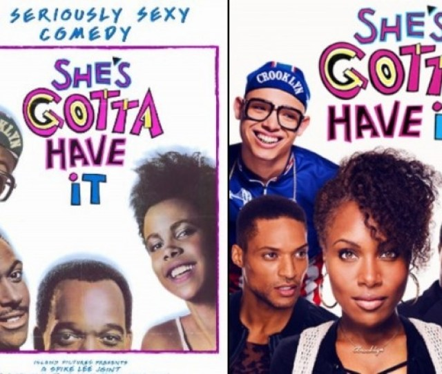 Shes Gotta Have It 1986 Shes Gotta Have It 2017