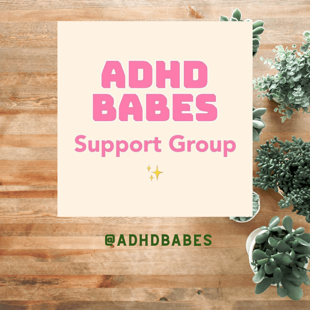 Image shows text that reads ADHD Babes Support group.