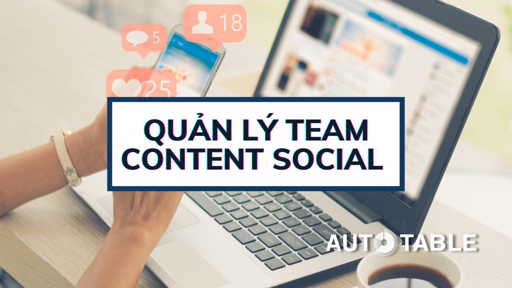 Template Quản lý team Content Social của Autotable