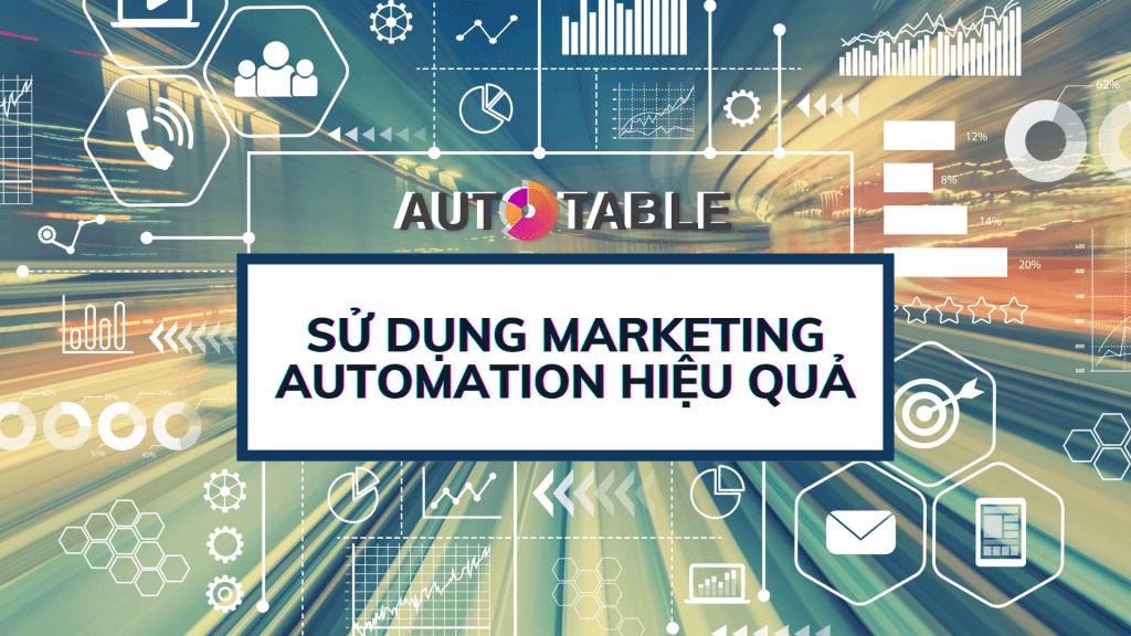 su-dung-marketing-automation-hieu-qua
