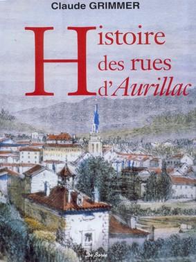 Histoire des rue d'Aurillac, Claude Grimmer
