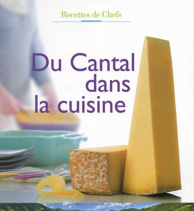 Du Cantal dans la cuisine, livre de recettes