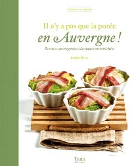 Livre de recettes de cuisine : Il n'y a pas que la potée en Auvergne