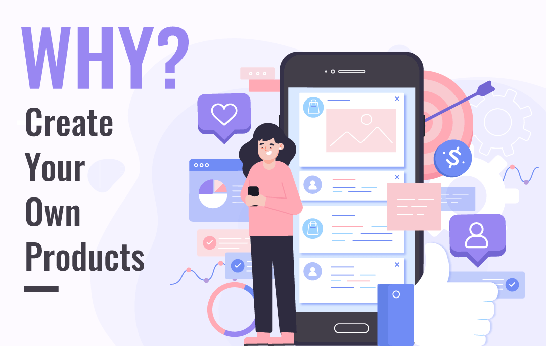 Why Should You Create Your Own Digital Products [2020]