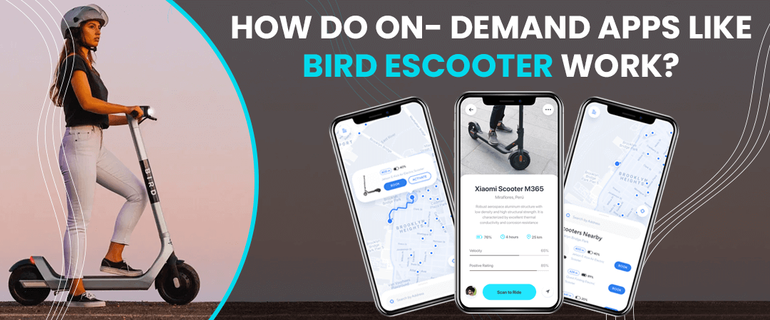 How do on-demand apps like Bird Escooter work