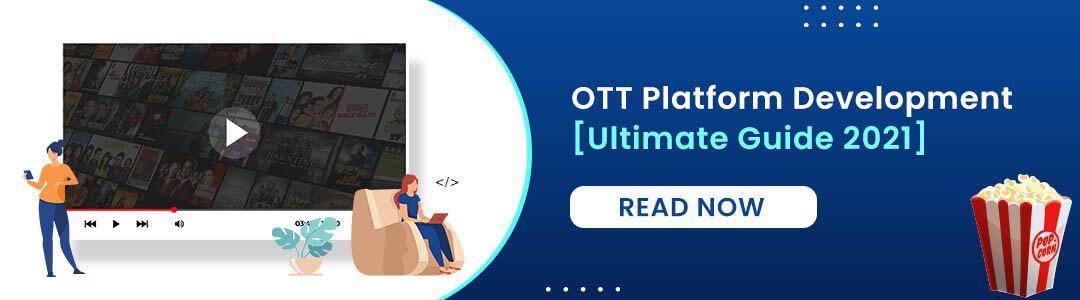 OTT Platform development guide