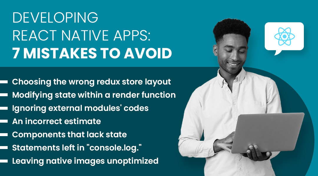 Developing React Native Apps: 7 mistakes to avoid