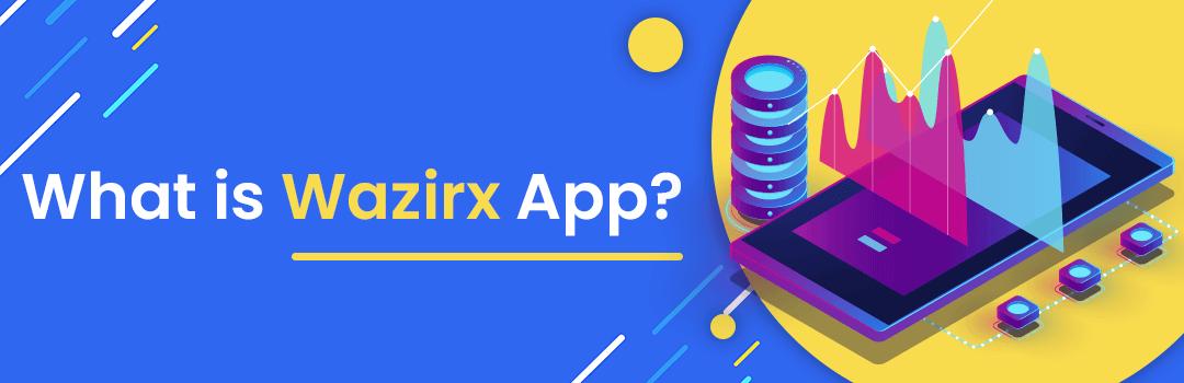 What is Wazirx App?