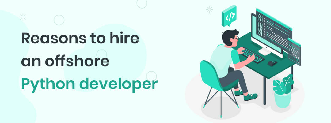 reasons-to-hire-an-offshore-Python-developer