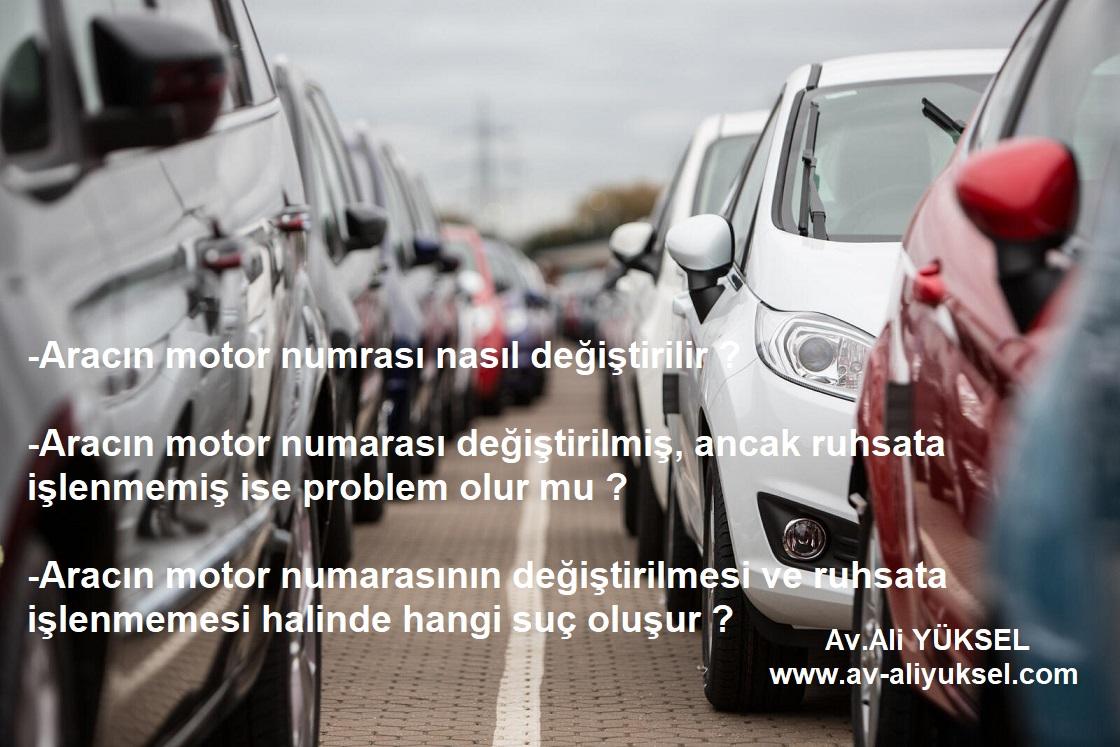 Aracın Motor Numarasının  Değiştirilmesi