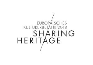 Europäisches Kulturerbejahr 2018 - Sharing Heritage