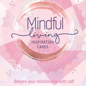 Mindful Living Inspirational Cards – Katie Rose