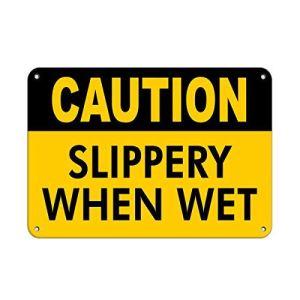 Yilooom Panneau en Aluminium avec Inscription « Caution Slippery When Wet Style 1 Slippery When Wet » 61 x 45 cm