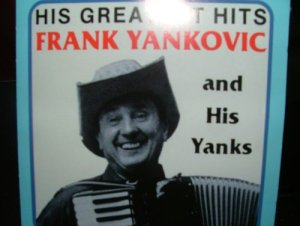 Frank Yankovic His Greatest Hits