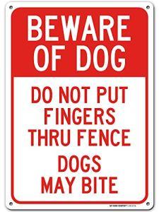 Panneau de clôture Beware of Dog Do Not Put Fingers Thru – 25,4 x 35,6 cm – Aluminium inoxydable .040 – Fabriqué aux États-Unis – Protégé contre les UV et les intempéries – A82-537AL