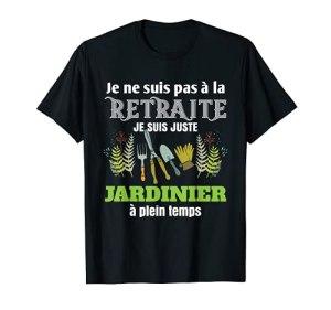 Cadeau rigolo Homme Départ à la Retraite Jardinier Drôle T-Shirt