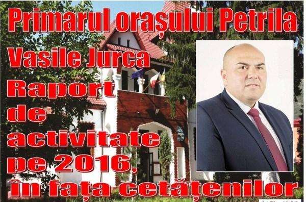 Scrisoarea anuală a primarului orașului Petrila, VASILE JURCA, privind activitatea administrativă din anul 2016