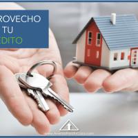 Saca provecho a tu crédito hipotecario