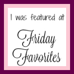 Friday Favorites featured button