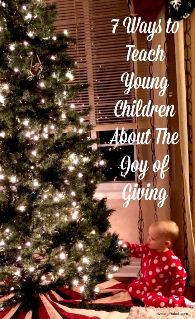 7 Ways to Teach Young Children About The Joy of Giving
