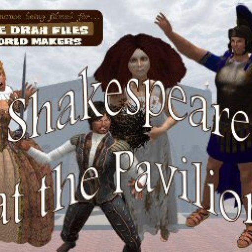 Shakespeare At The Pavillion - Virtual World Theater