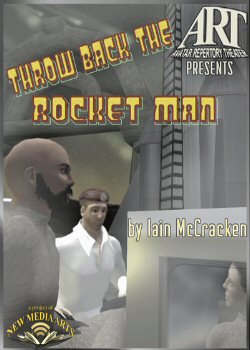 Throw Back The Rocket Man - Virtual World Theater