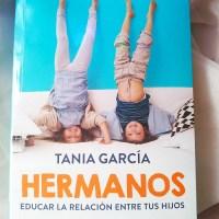 Reseña Hermanos. Educar la relación entre tus hijos