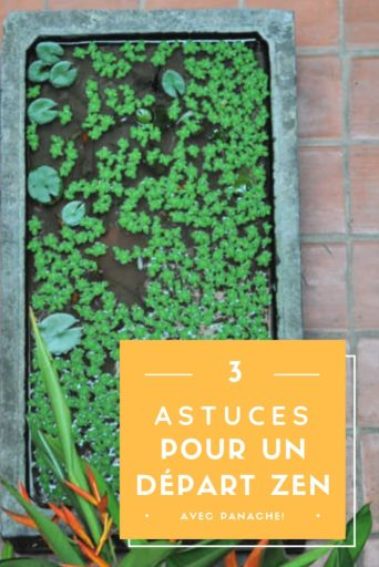 """Billet """"3 astuces pour que votre départ en vacances rime avec zen"""" paru sur www.avecpanache.ch"""