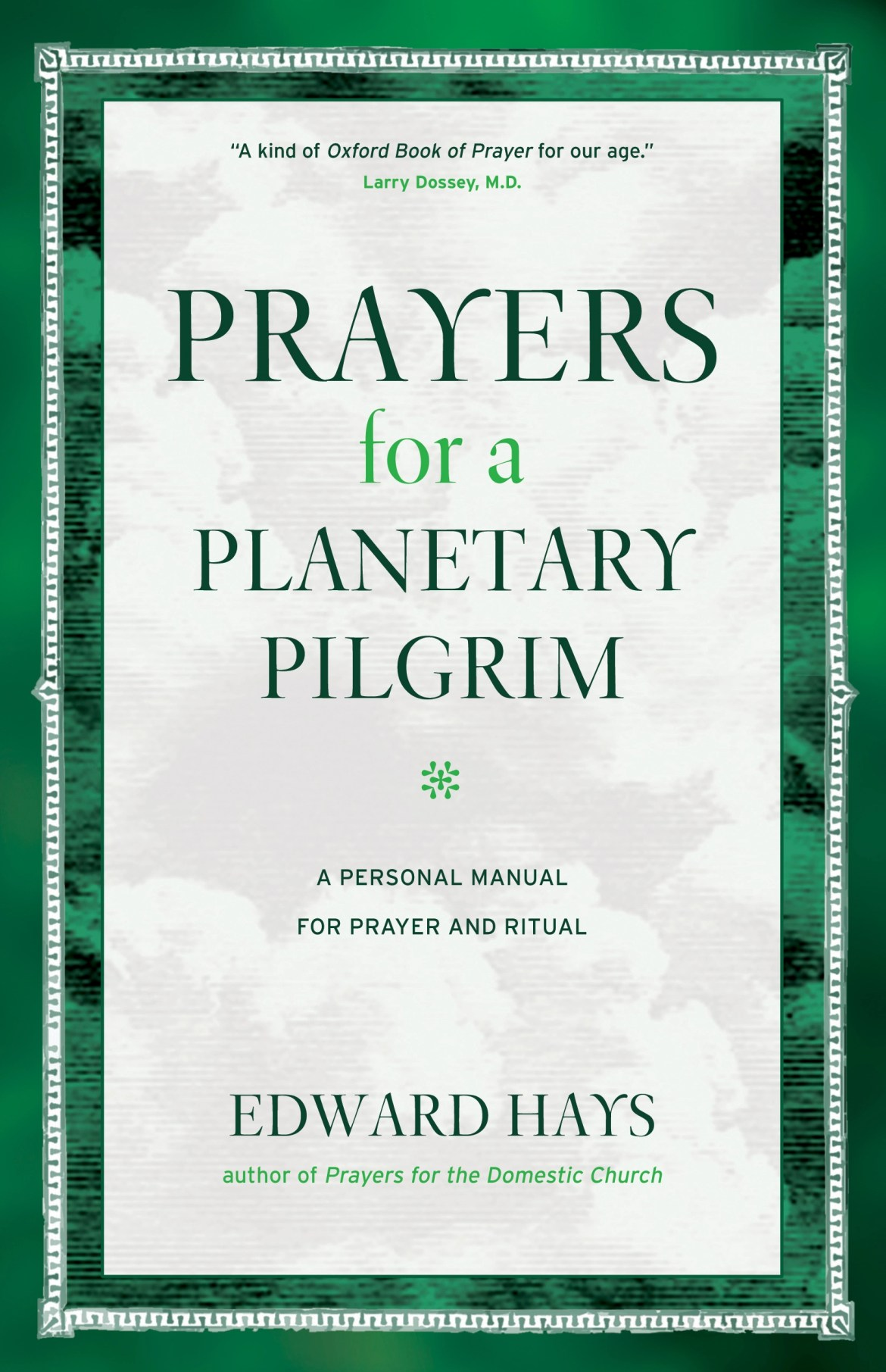 Prayers for a Planetary Pilgrim