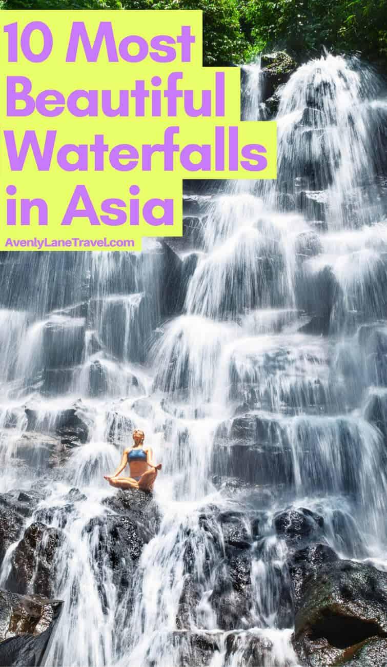 Asian Waterfalls: The Best Waterfalls in Asia!