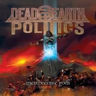 Dead Earth Politics
