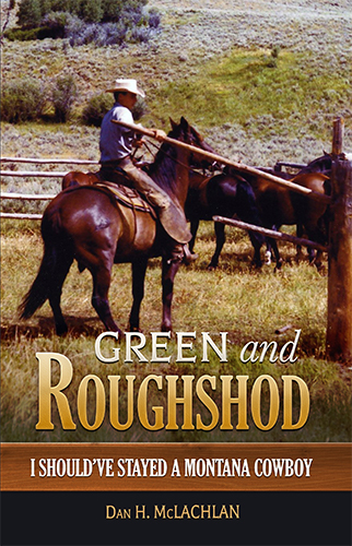 Green and Roughshod by Dan H. McLachlan