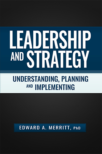 Leadership and Strategy by Edward A. Merritt