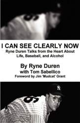 I Can See Clearly Now by Ryne Duren