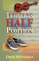 Trapped in Half Position by Dixie Huthmaker