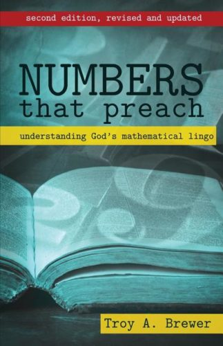 Numbers That Preach by Troy A. Brewer