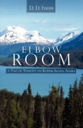 Elbow Room by D. D. Fisher
