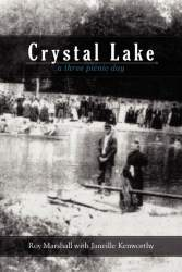 Crystal Lake by Roy Marshall with Janielle Kenworthy