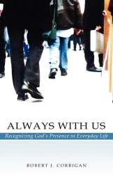 Always With Us by Robert J. Corrigan