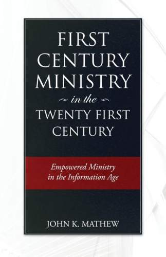 First Century Ministry In The Twenty First Century