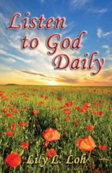 Listen to God Daily by Lily L. Loh