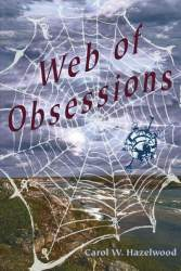 Web of Obsessions by Carol W. Hazelwood