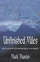Unfinished Miles by Mark Manion