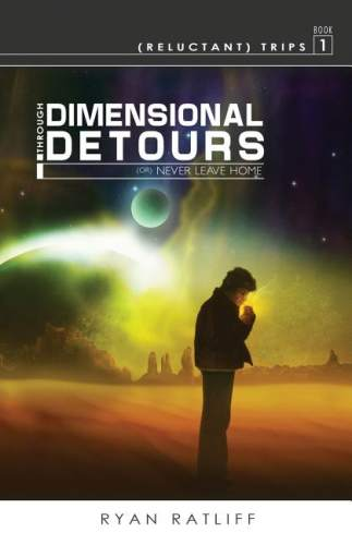 (Reluctant) Trips Book 1: Through Dimensional Detours