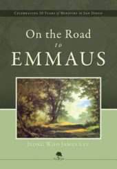 On the Road to Emmaus by Jeong Woo James Lee